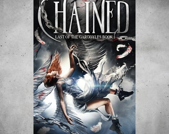 The Chained (Last of the Gargoyles 1) by Dani Hoots
