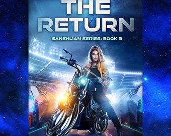 The Return (Sanshlian Series, book 3) by Dani Hoots