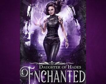 Enchanted (Daughter of Hades 4) by Dani Hoots