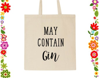 May Contain Gin Tote Bag Canvas Bag Gifts For Her Gifts For Mom Gifts  Reusable Grocery Bag Bridesmaid Gift Gin Lover Gift Gin Gift Tote Bag dce9fb97c4