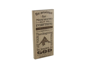 Prayer/ Wood Desk Sign/ Christian Gift/ Scripture Art/ Christian Sign/ Encouragement/ Be Anxious For Nothing/ Philippians/ Anxiety/ Engraved