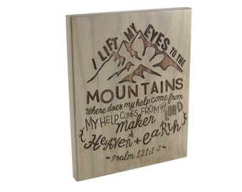 Bible Verse Wood Sign/ Christian Gift/ Scripture Art/ Christian Sign/ Encouragement/ Psalm 121