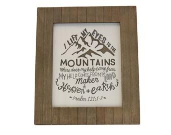 Psalm Gift/ Mountains/ Bible Verse Art on Wood/ Christian Gift/ Scripture Art/ Christian Sign/ Encouragement/ Psalm