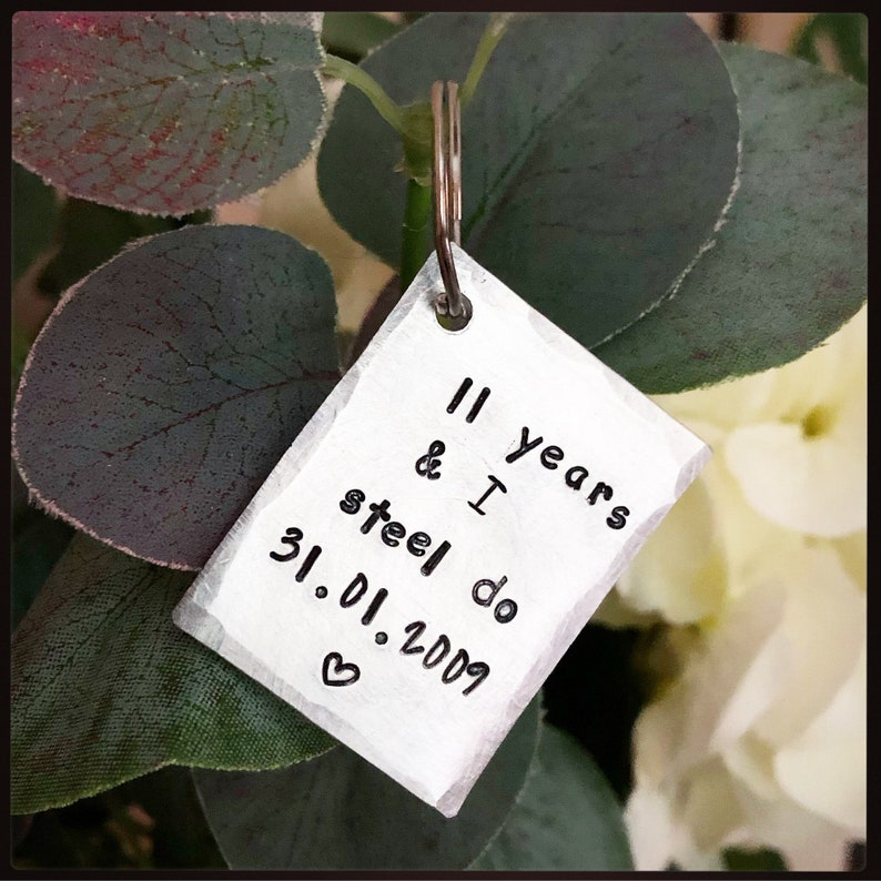 him Personalised 11 Years and I STEEL DO Hand stamped 11th Wedding Anniversary gift Gift for her keychain key ring