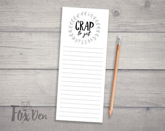 Crap to Get Notepad, Fridge Notepad, Grocery List Notepad, Funny Notepad, Groceries Notepad, Magnetic Shopping List, To Do Notepad