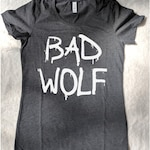 Bad Wolf - Doctor Who Inspired Shirt