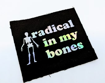 Radical In My Bones Skeleton Sew-On Patch Punk Anarchist