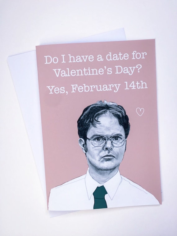 TV Humour The OfficeValentines CardDwight Schrute /'it is Valentines Day/'