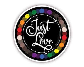 """Just Love, 3"""" Vinyl Sticker"""