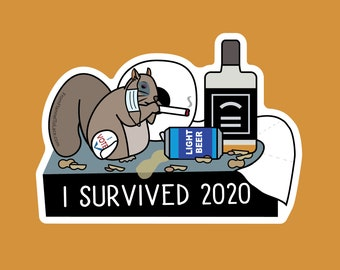 I survived 2020, Ralph the squirrel