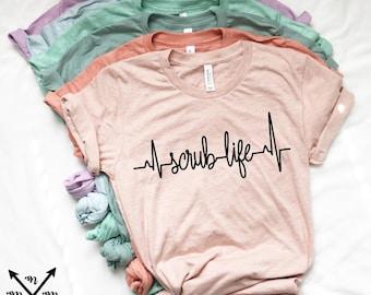 73462b145766 Scrub Life Womens Shirt Nurse Surgical Tech CNA RN LPN Mens Shirt Graphic  Tees Bella Canvas Shirt Unisex T-Shirt