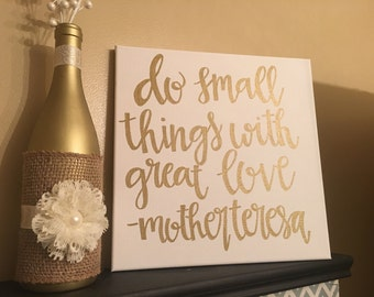 Hand lettered canvas Do small things with great love