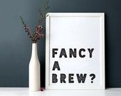 Fancy A Brew Tea Coffee Prints A4 A5 Home Decor Wall Art Monochrome Typography Poster Inspo