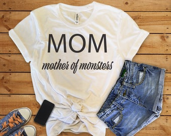 Mom Mother Of Monsters shirt,Mom Mother of Monsters tshirt,Mom Mother of Monster,Mom Shirt,Mama Bear shirt,Mamasaurus shirt, mom life shirt