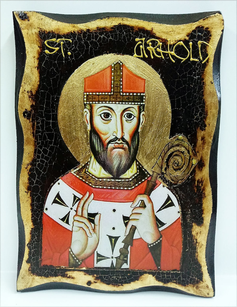 Saint (Arnold) Arnulf Frankish Bishop of Metz Handmade Wood Icon on plaque  with physical aging and Golden Leaf 24K