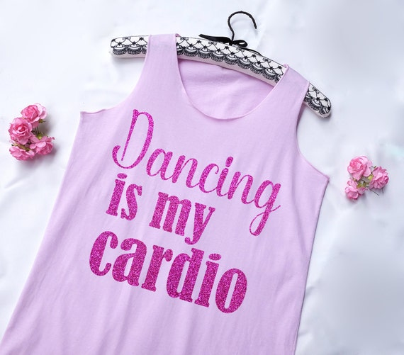 af457a3f43aa0b Pink Glitter Dancing is my cardio Tank Top . workout Shirt.