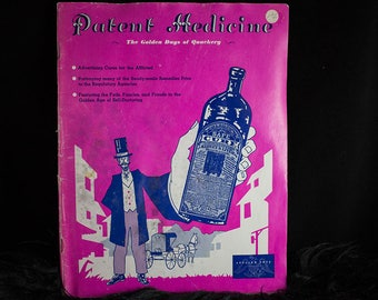 1973 Patent Medicine: The Golden Days of Quackery book