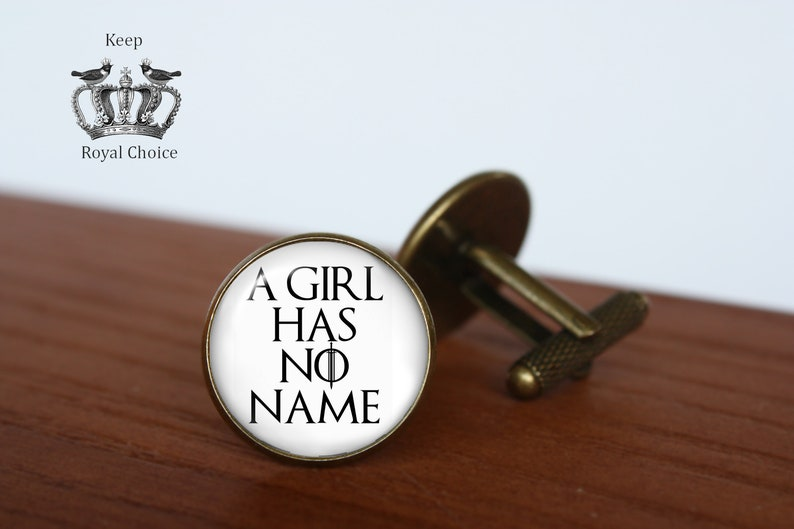 Arya Stark inspired cuff links Game Of Thrones Tie clip Personalized Wedding Jewelry A girl has no name pair of cufflinks