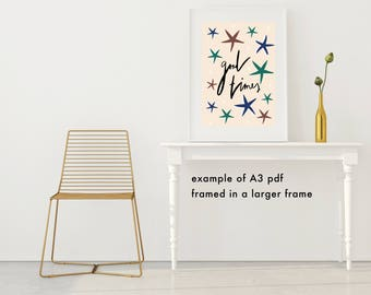 Wall art print, Good times, A3, A4, download