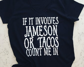 d0aabe307df15 Jameson Or Tacos tee
