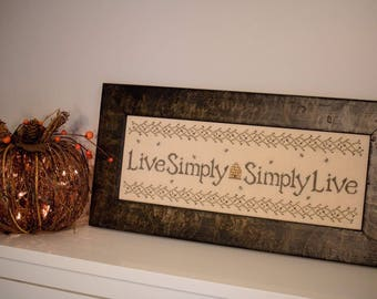 Live Simply Simply Live Cross Stitch Pattern Hard Copy