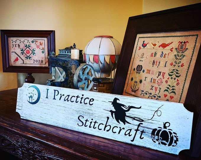 I Practice Stitchcraft Painted wooden plank sign.