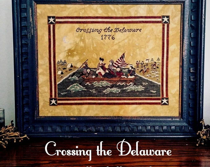 Crossing the Delaware Cross Stitch Sampler  - PDF Digital Download