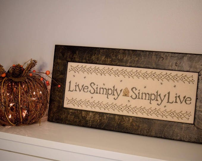 Live Simply Simply Live Cross Stitch Pattern - Hard Copy