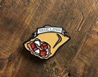Pizza Rolls True Love Enamel Pin