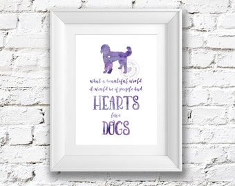 8x10 What a Beautiful World It Would Be If People Had Hearts Like Dogs Watercolor Painting Art Print Silhouette Wall Decor, Home, Office