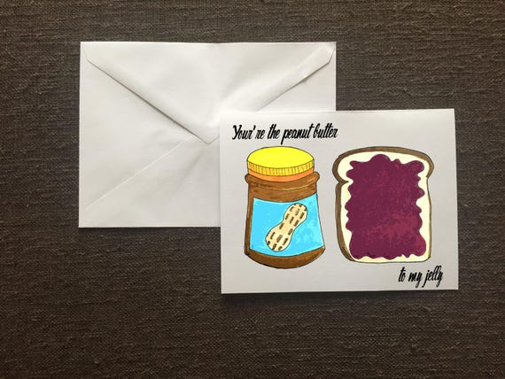 Funny Valentines Day Card You Re The Peanut Butter To My Etsy