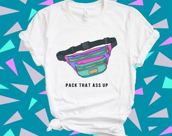 0db32c638 Fanny Pack Tee - Funny Shirts - 90s T Shirt - 90s Clothing - 90s Clothing  Women - 90s Shirt - Fanny Pack For Women - Graphic Tees For Women