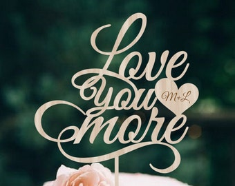 Wedding Cake Topper  Love you more Cake Topper Wood Wedding Cake Topper Silver Gold Cake Topper