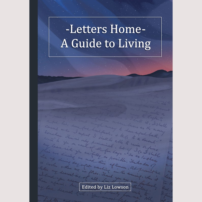 Letters Home  A Guide to Living  A Collection of Wartime image 0