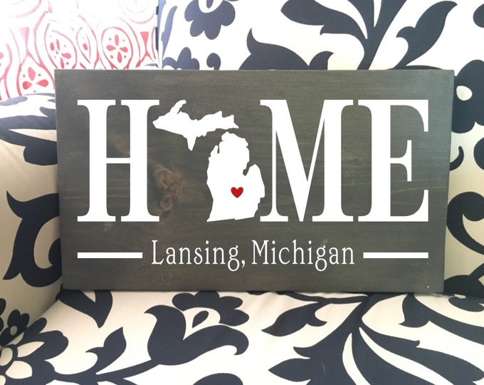 Michigan (MI) Home wood sign customized with town name - 2 sizes available - Housewarming Gift