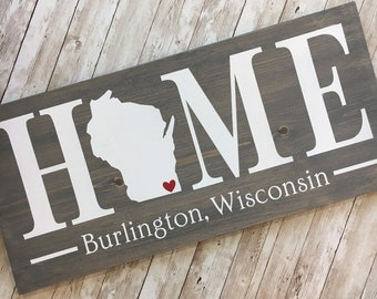 Wisconsin (WI) Home Sign customized with town name | 2 sizes available | Wisconsin Housewarming Realtor Gift | Wisconsin Home Gift