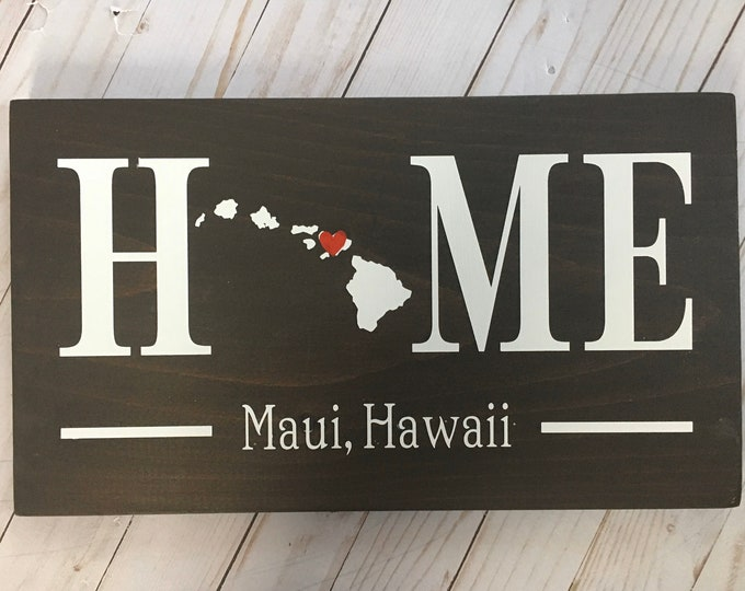 Hawaii (HI) Home State wood sign | 2 sizes available | Customized with Hawaii town name | Hawaii  Decor