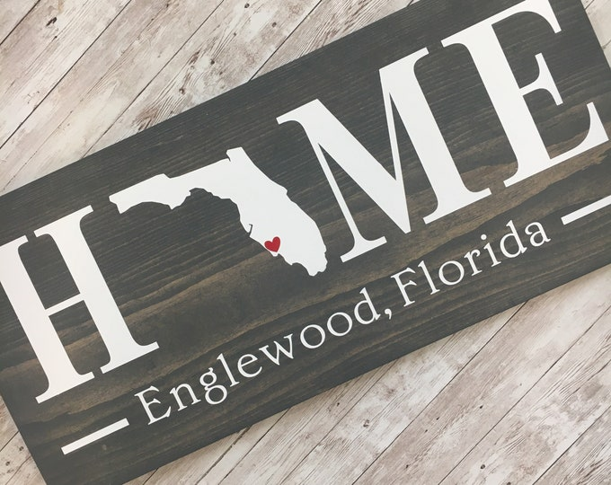 Florida (FL) State HOME sign - 2 sizes available - Customized with town name   Florida Housewarming Gift   New Home Gift