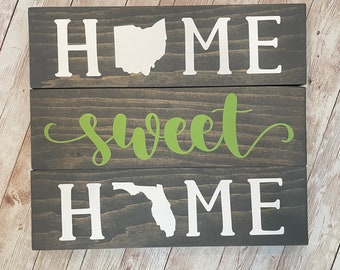 Ohio to Florida Home Sweet Home Wood Sign | Two States or Heart Home Sign | New Home Gift idea | Housewarming Gift Idea