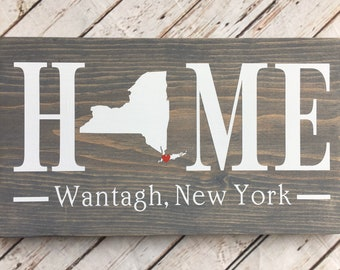 New York (NY) Home Sign customized with town name - 2 sizes available