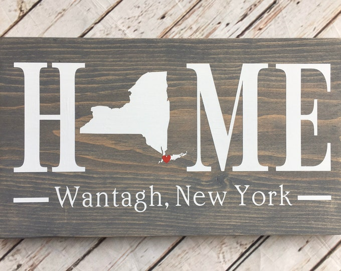 New York (NY) Home Sign customized with town name - 2 sizes available - NY New Home Gift