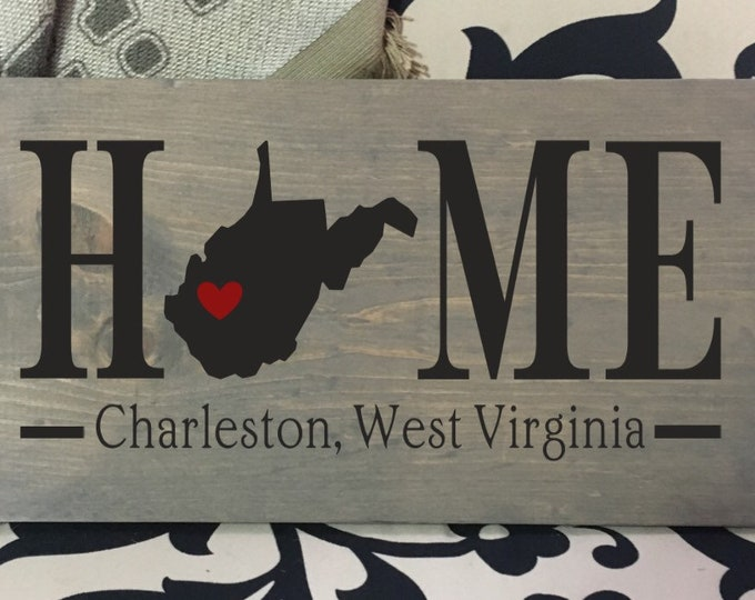 West Virginia Home State wood sign | 2 sizes available | Customized with West Virginia town name | West Virginia Decor