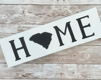 """South Carolina Home State Wood Sign 