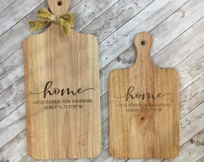 HOME Cutting Board | Custom Town name with Coordinates  | Housewarming Gift | Charcuterie Cutting Board | 2 sizes Available