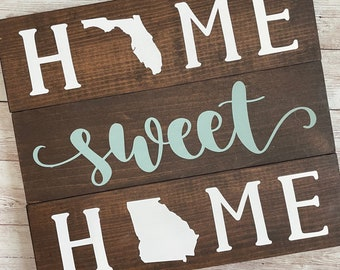 Florida to Georgia Home Sweet Home 2 State Wood Sign | Two State Home Sign | New Home Gift idea | Housewarming Gift Idea