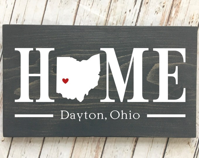Ohio (OH) Home State Sign - 2 sizes available - Customized with town name - Ohio New Home Gift