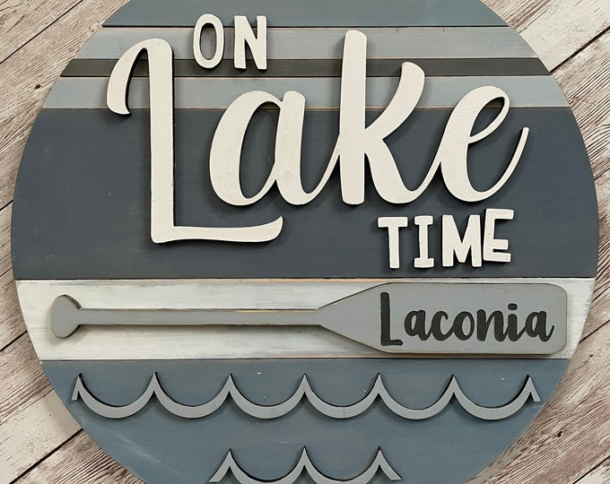 """Laconia New Hampshire On Lake Time 3D Wood Sign 