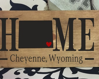 Wyoming Home State wood sign | 2 sizes available | Customized with Wyoming town name |  Wyoming Decor