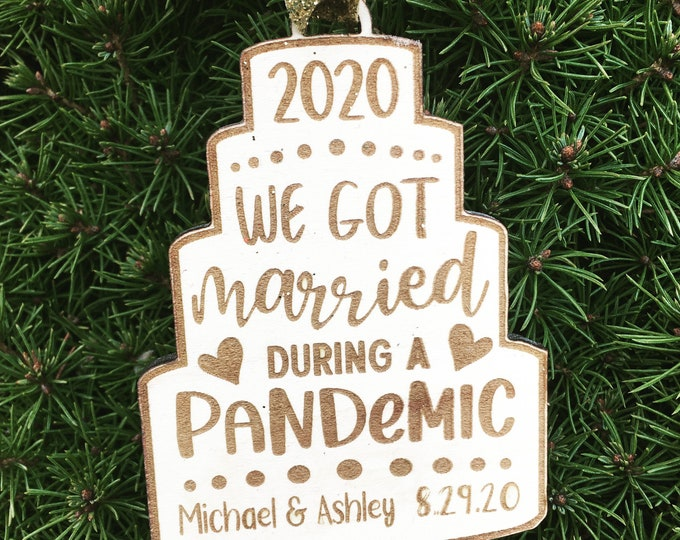 We got married during a Pandemic Christmas Tree Ornament | Wedding Couple Ornament | 2020 Christmas Tree Ornament