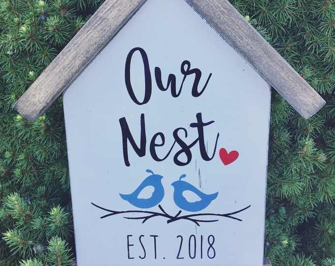 2020 Our Nest Birdhouse Sign | Couple New Home Sign | Housewarming gift | 2021 New Home